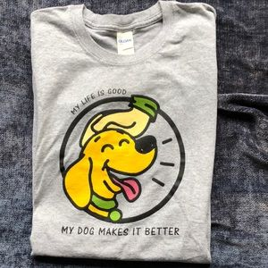 Awesome Graphics!! My Dog Makes it Better T Shirt